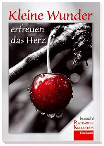 Kleine Wunder erfreuen das Herz: Kawohl-Postkarten-Buch