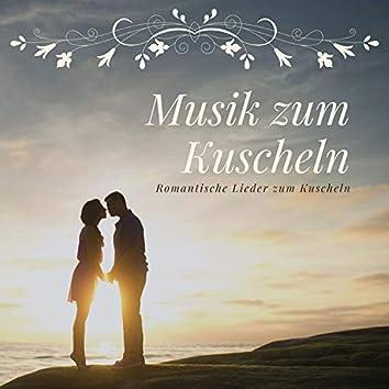 Musik zum Kuscheln – Romantische Lieder zum Kuscheln