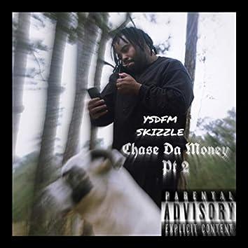 Chase Da Money Pt. 2