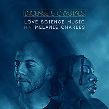 Incense & Crystals