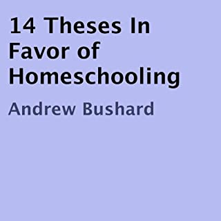 14 Theses in Favor of Homeschooling cover art