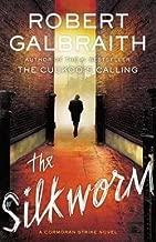 Robert Galbraith: The Silkworm (Hardcover); 2014 Edition