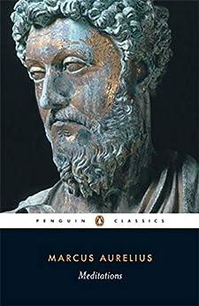Meditations (Penguin Classics) by [Marcus  Aurelius, Diskin  Clay, Martin Hammond Albert Wittstock ]