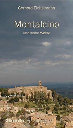 Montalcino und seine Weine