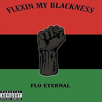 Flexin' My Blackness
