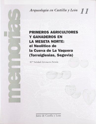 PRIMEROS AGRICULTORES Y GANADEROS MESETA NORTE:CUEVA VAQUERA