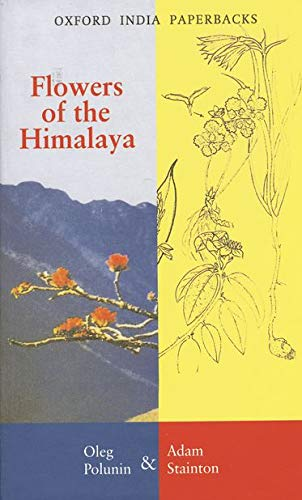 Flowers of the Himalaya (Repr of 1984 Ed) (Oxford India Paperbacks)