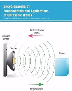Encyclopaedia of Fundamentals and Applications of Ultrasonic Waves