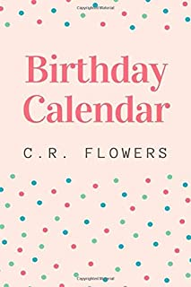 Birthday Calendar: This great calendar helps you remember the most important days of those closest to you and you love