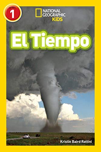 National Geographic Readers: El Tiempo (L1)