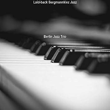 Laid-back Bergmannkiez Jazz