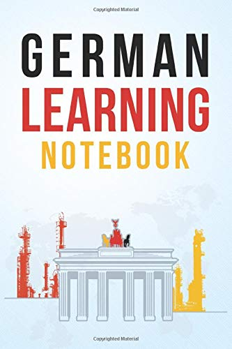 German Learning Notebook: Learning German Vocabulary Conjugation Practice and more. Notebook and organizer to Learn German Language.