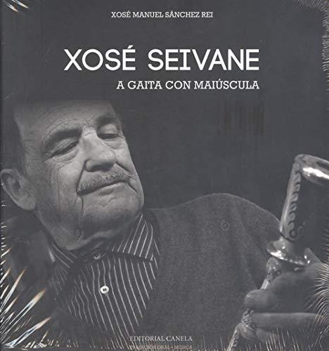 Xosé Manuel Seivane Rivas A gaita con maiúscula