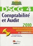Comptabilité et Audit 2009 - Manuel complet et applications corrigés