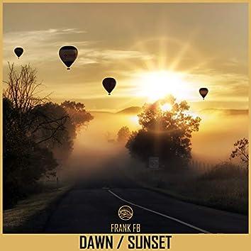 Dawn / Sunset