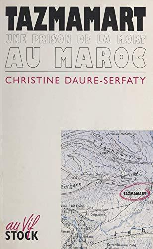 Tazmamart: Une prison de la mort au Maroc (French Edition)