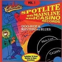 Spotlite On Mainline & Casino Records: Doo-Wop & Rhythm & Blues, Vol. 1 by The Videos