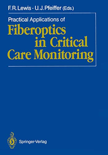 Practical Applications of Fiberoptics in Critical Care Monitoring