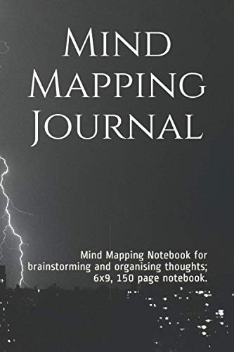 Mind Mapping Journal: Mind Mapping Notebook for brainstorming and organising thoughts; 6x9, 150 page notebook.