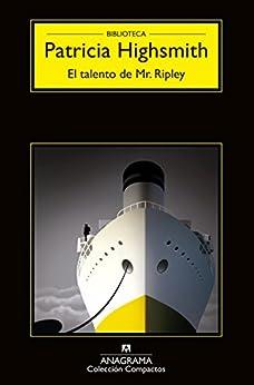 El talento de Mr. Ripley (Anagrama Negra nº 1) PDF EPUB Gratis descargar completo