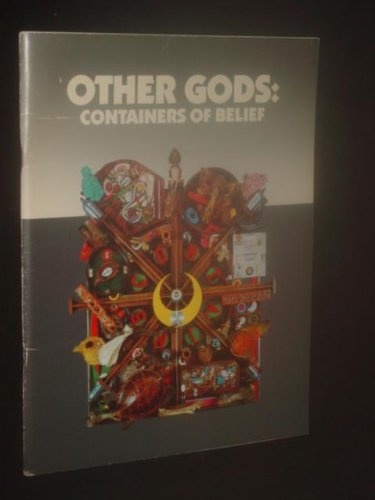 Other Gods: Containers of Belief
