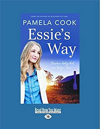 Essie's Way: Sometimes looking back can lead you home