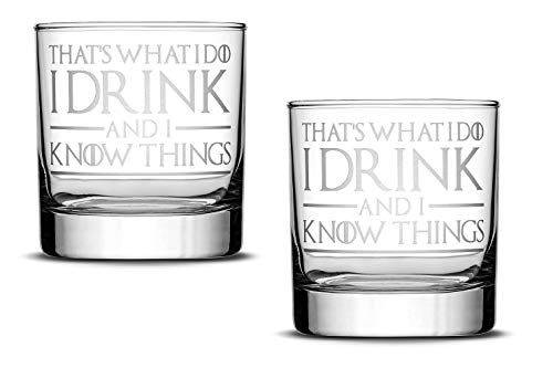 Premium Whiskey Glass, That's What I Do I Drink and I Know Things, Hand Etched 14oz Rocks Glass,...