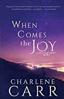 When Comes The Joy (New Start)