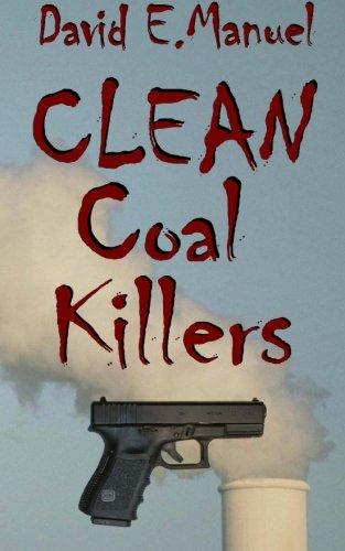 Book: Clean Coal Killers - Richard Paladin Series by David E. Manuel