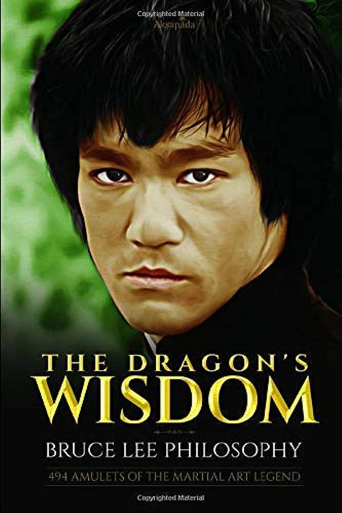 慈悲予防接種効能The Dragon's Wisdom - Bruce Lee Philosophy: 494 Amulets of the Martial Art legend