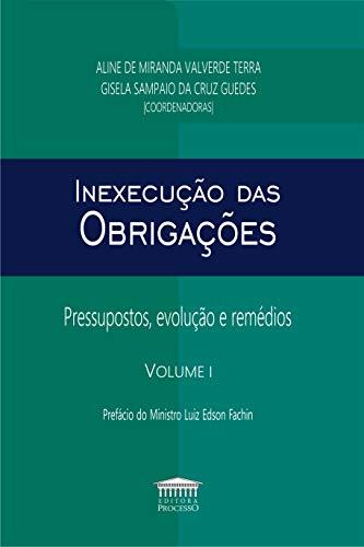 Inexecução das Obrigações (Volume 1)