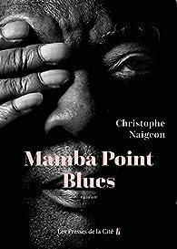 Mamba Point Blues par Naigeon