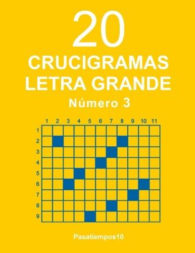 20 Crucigramas Letra Grande - Numero 3: Volume 3