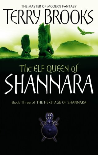 The Elf Queen Of Shannara: The Heritage of Shannara, book 3 (English Edition)