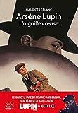 Arsène Lupin, l'Aiguille creuse - Texte...