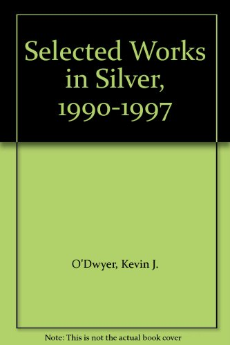 Selected Works in Silver, 1990-1997