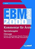 EBM 2008 - Spezialausgabe Chirurgie: inklusive Kinderchirurgie, Plastische Chirurgie, Herzchirurgie, MKG-Chirurgie, Neurochirurgie - Oliver Frielingsdorf