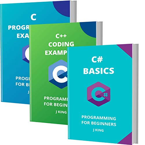 C# BASICS AND CODING EXAMPLES OF C++AND C: PROGRAMMING FOR BEGINNERS (English Edition)