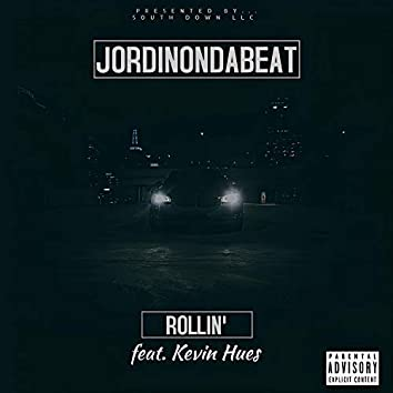Rollin' (feat. Kevin Hues)