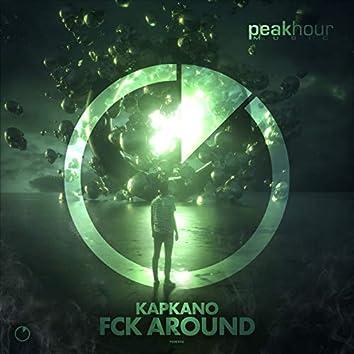 Fck Around
