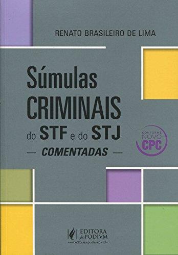 Súmulas Criminais do STF e STJ Comentadas