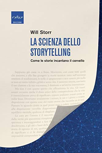 La scienza dello storytelling: Come le storie incantano il cervello
