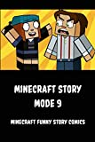 Minecraft Story Mode 9: Minecraft funny story comics (English Edition)