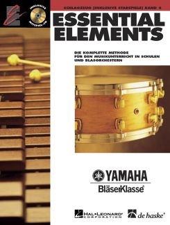 ESSENTIAL ELEMENTS 2 - arrangiert für Schlagzeug - mit CD [Noten / Sheetmusic] aus der Reihe: YAMAHA BLAESERKLASSE