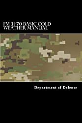 FM 31-70 Basic Cold Weather Manual