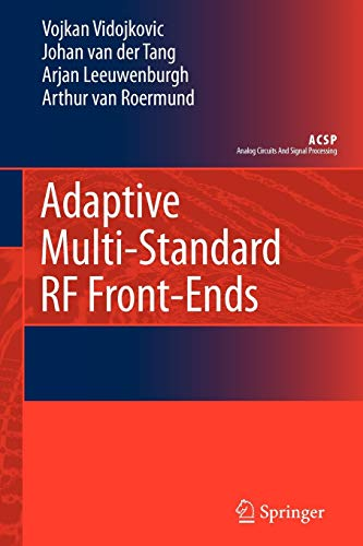Adaptive Multi-Standard RF Front-Ends (Analog Circuits and Signal Processing)