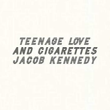 Teenage Love and Cigarettes