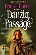 Danzig Passage - Zion Covenant #5 - Book Club Edition