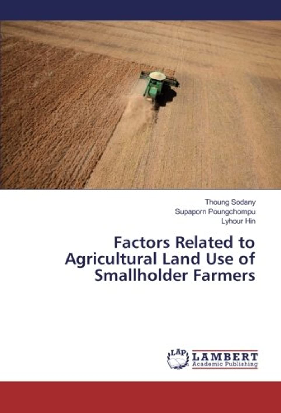 インフラサーキュレーション孤独Factors Related to Agricultural Land Use of Smallholder Farmers