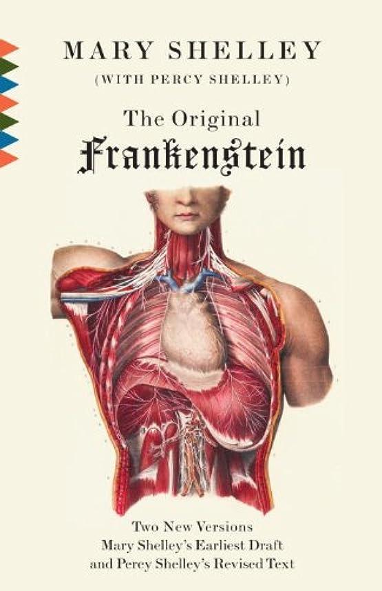 粗い飛躍妥協The Original Frankenstein (Vintage Classics) (English Edition)